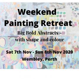Perth Weekend Painting Retreat  7th Nov – 8th Nov  2020