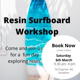 Resin Surfboard Workshop 6th March 2021