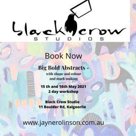 Kalgoorlie Big Bold Abstracts Weekend Workshop