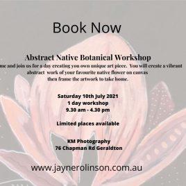 Geraldton Abstract Native Botanical Workshop 10th July